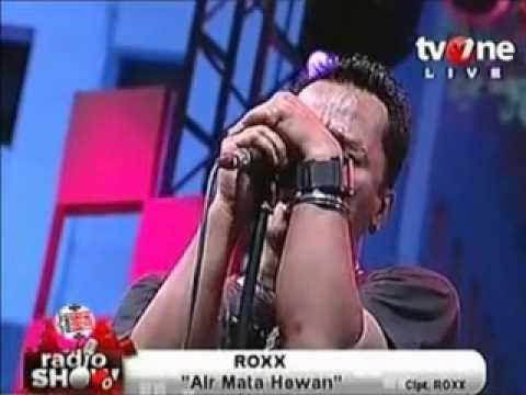 ROXX   Air Mata Hewan  Live @ RadioShow TV One 25 Mei 2012