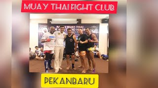 Tony Roy M2000 In Muay thai fight Club Pekanbaru