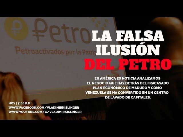 ESPECIAL ESTADO CRIMINAL VENEZOLANO: HABLAMOS DE LA FALSA ILUSIÓN DEL PETRO DE MADURO - PARTE 1