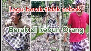Lagu Lucu Hits: Berak Tidak Cebok Di Kebun Orang (official Video Lucu)