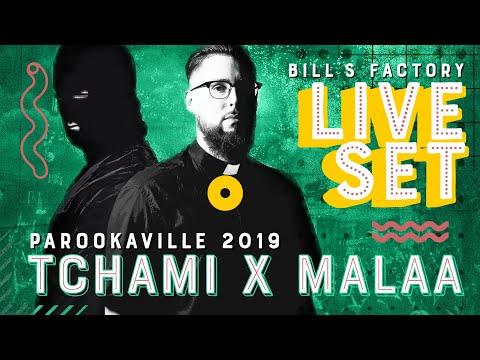 PAROOKAVILLE 2019 | TCHAMI X MALAA