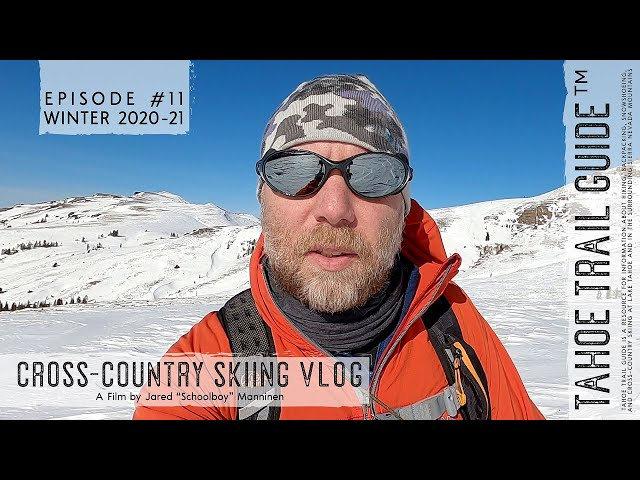 Outdoor VLOG 11: Combat Skiing and Birding at Carson Pass
