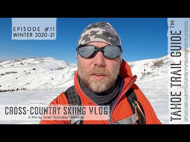 Outdoor VLOG 11: Combat Skiing and Birding at Carson Pass