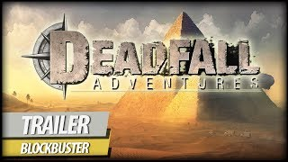 Deadfall Adventures - Sahara Gameplay Trailer