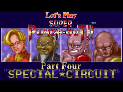 Let's Play - Super Punch-Out!! - Part 4: Special Circuit
