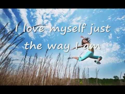 Image result for Images of I love My self the way I am