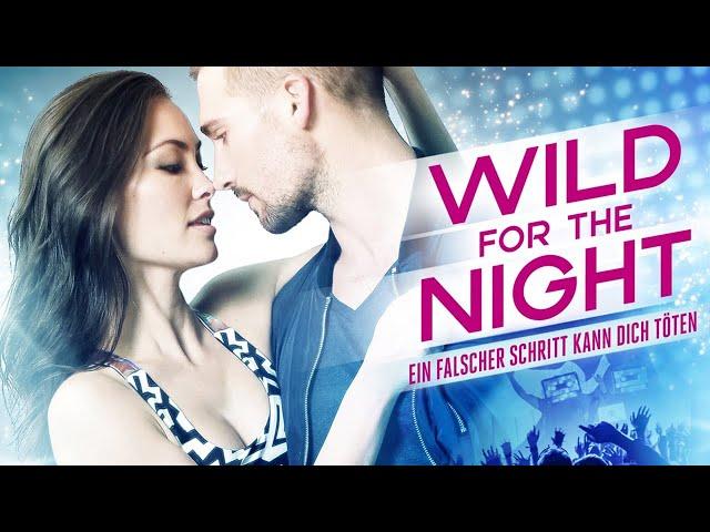 Wild for the Night (kompletter Thriller auf Deutsch in voller Länge, ganzer Krimi auf Deutsch) *HD*