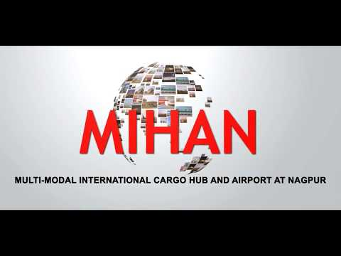 MIHAN-NAGPUR A Multiproduct SEZ business hub next to Warehousing, Airport and Rail terminal.