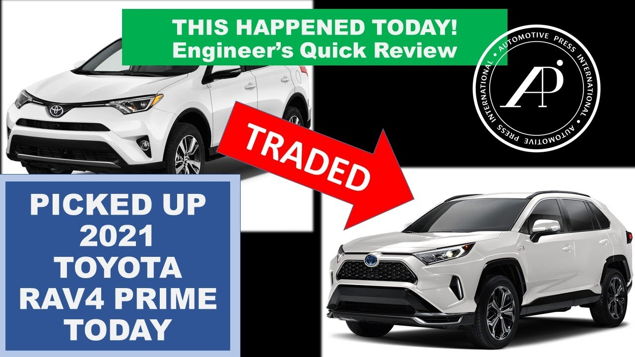 This just happened! We traded for 2021 RAV4 Prime! (we traded-in the 2018 RAV4)