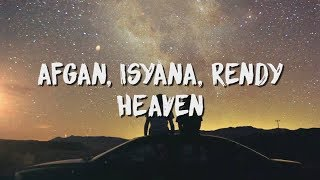 Afgan, Isyana Sarasvati, Rendy Pandugo - Heaven ( Lirik / Lyric Video )