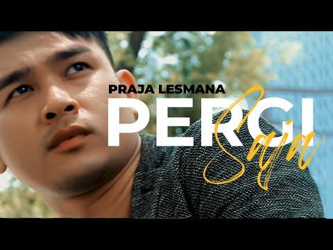 Pergi Saja - Praja (Demo Version)