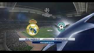 GRADINCOCI VS REAL MADRID CHAMPIONS LEAGUE 1st MATCH +HIGHLIGHTS