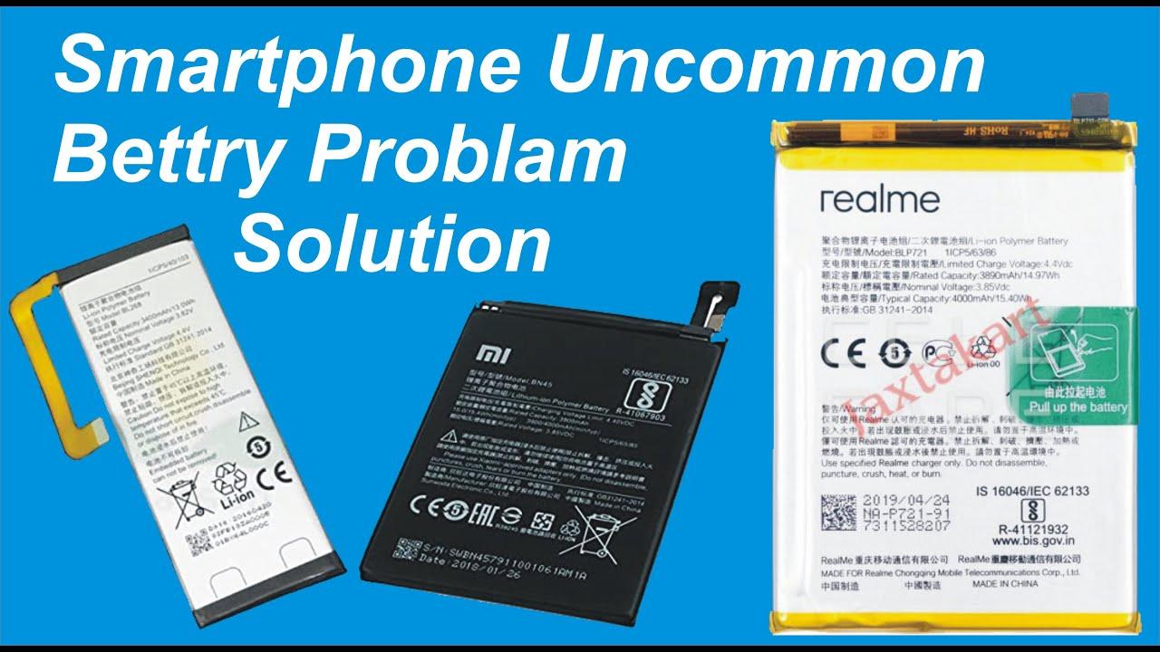 Smartphone Battery Problem Solution || Smartphone Uncommon Battery Problem Solution