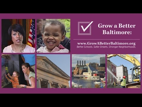 Baltimore's Mayor: Growing a Better Baltimore