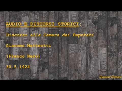 Giacomo matteotti discorso alla camera dei deputati for Camera dei deputati live