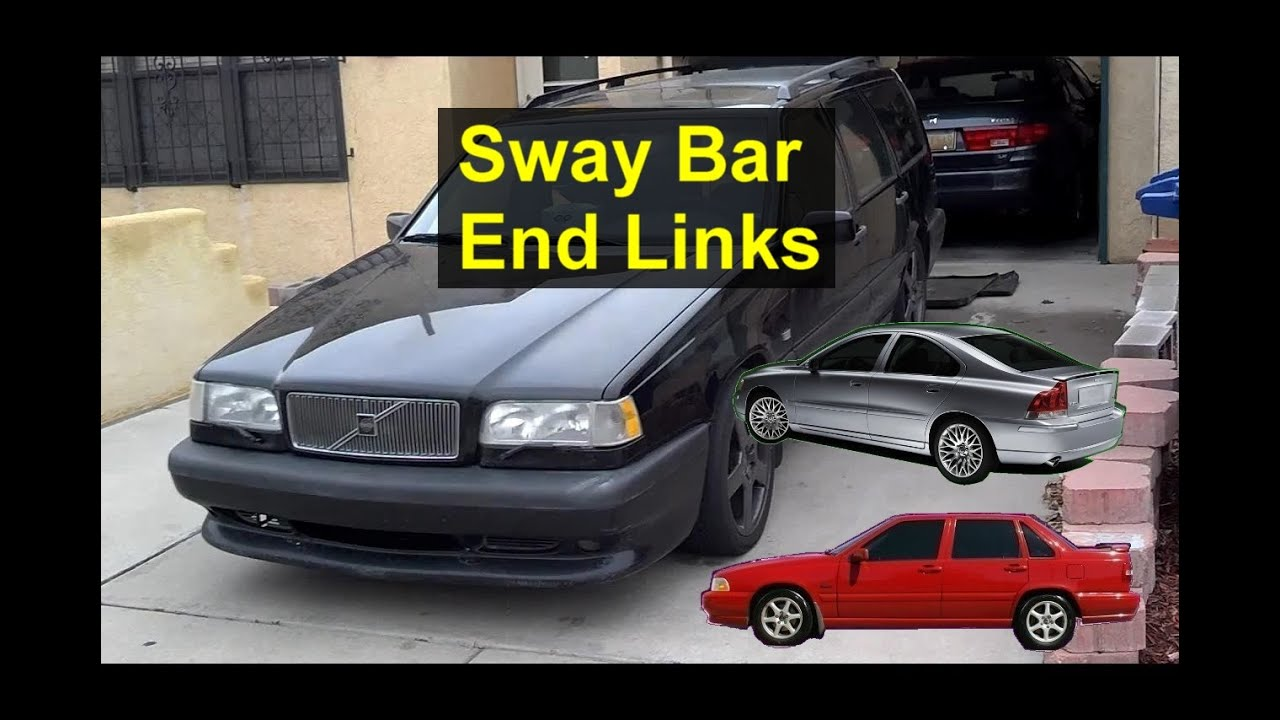 Sway bar end links replacement, Volvo S70, V70, 850 and other cars - Auto Repair Series - YouTube