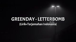 Letterbomb - Green Day (Lirik+Terjemahan Indonesia)
