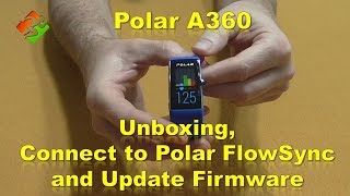 polar a360 unboxing connect to polar flowsync and update firmware