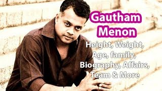 Gautham Menon Height, Weight, Age, Biography, Wiki, Wife, Family