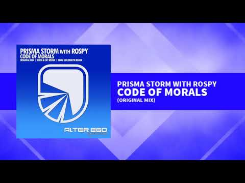 Prisma Storm with Rospy - Code Of Morals [Trance]