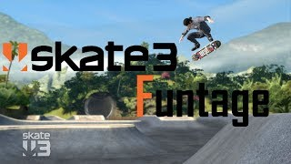 """Skate 3 Funtage 