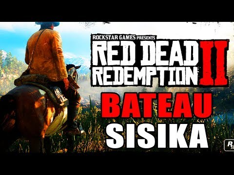 RED DEAD REDEMPTION 2 : COMMENT TROUVER UN BATEAU APRES L'HISTOIRE ET RETOURNER A SISIKA
