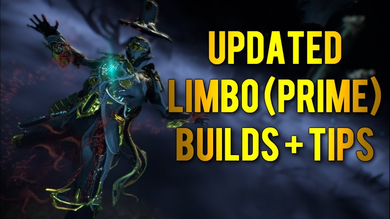 Warframe: Updated Limbo (Prime) Builds + Tips