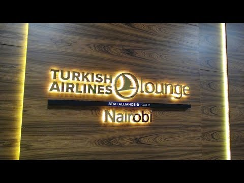 Turkish Airlines Airport Lounge Tour - NBO in Nairobi Kenya