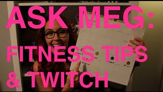 Ask Meg - Fitness Tips and Twitch Streaming Thumbnail