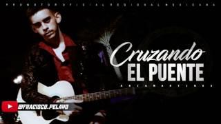 ¨LETRA¨CRUZANDO EL PUENTE - Erik Martinez (COVER) (Lyric 2017)
