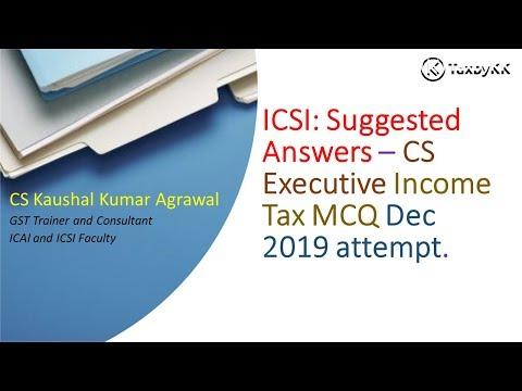 ICSI: CS Executive Dec 2019 Income Tax Mcq Suggested Answers (Q 21 To 35) New Syllabus
