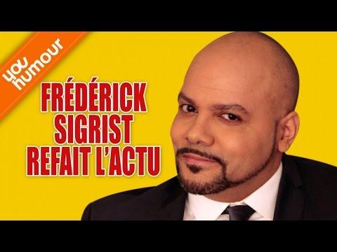 FREDERICK SIGRIST - Refait l'actualité