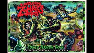 Bloodsucking Zombies From Outer Space - Toxic Terror Trax (Full Album)