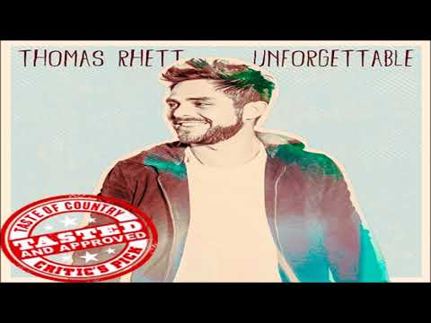 Thomas Rhett Unforgettable HQ