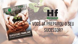 HF em Vídeo: Já preparou o sucessor do seu negócio?