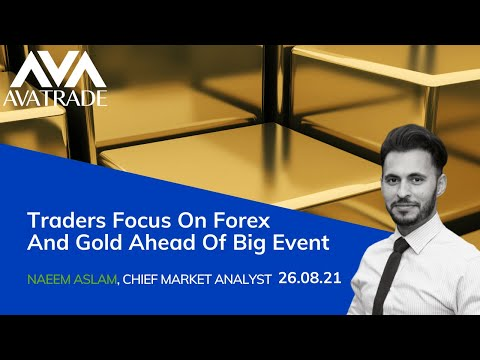 Traders Focus On Forex And Gold Ahead Of Big Event? | Technical Analysis by AvaTrade