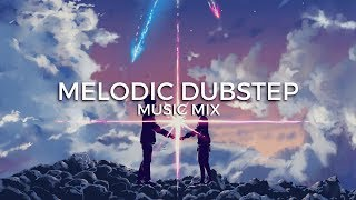 Best of Melodic Dubstep Music Mix | Future Fox