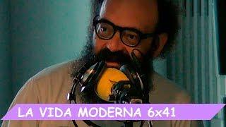 La Vida Moderna | 6X41 | Amanecer dorado