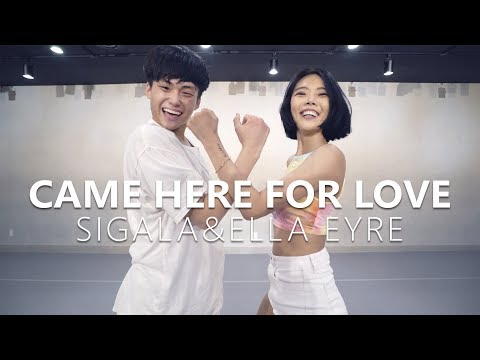 Sigala, Ella Eyre - Came Here For Love / Choreography . HAZEL