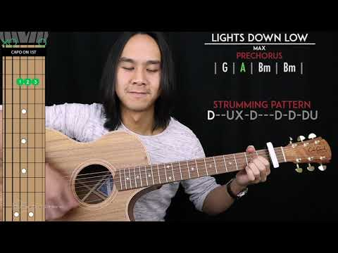 Lights Down Low Guitar Cover Acoustic - MAX🎸 |Tabs + Chords|