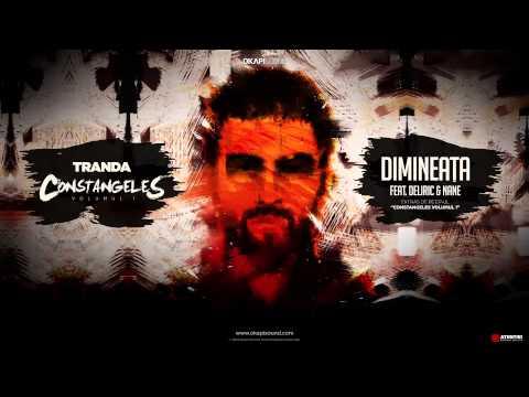 Tranda - Dimineata (feat. Deliric & Nane)