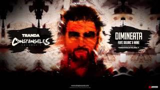 Repeat youtube video Tranda - Dimineata (feat. Deliric & Nane)