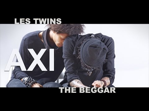 AXI / LES TWINS / THE BEGGAR / 4k / Director: Shawn Welling AXI