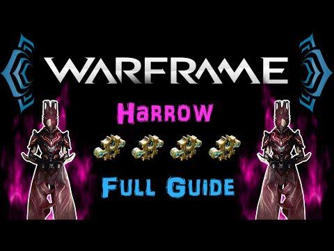 [U21] Warframe - Harrow Full Guide - Red Crit Buff & Invincibility! [4 Forma]   N00blShowtek