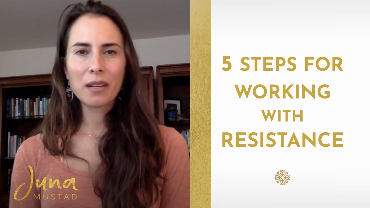 5 Steps for Working with Resistance