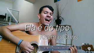 Baixar Ela é do tipo (VAI REBOLA PRO PAI) - Mc Kevin o Chris |COVER|