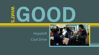 What's Good - Hopeloft Coat Drive