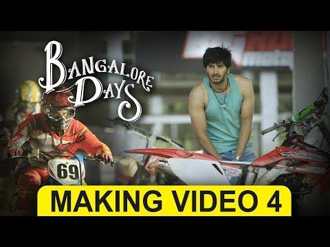 Making the Movie - Bangalore Days | 4