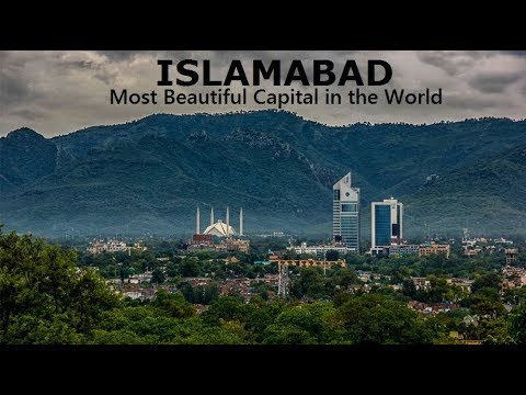 ISLAMABAD Most Beautiful Capital City in The World