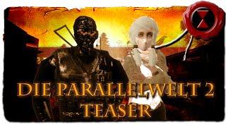 Die Parallelwelt 2 Teaser (Cinematic)
